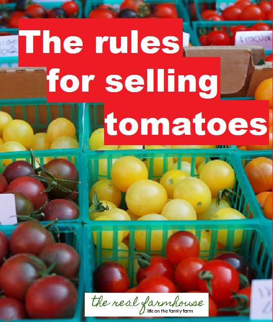 If you want to sell high end tomatoes for high end money, you need to know the rules!