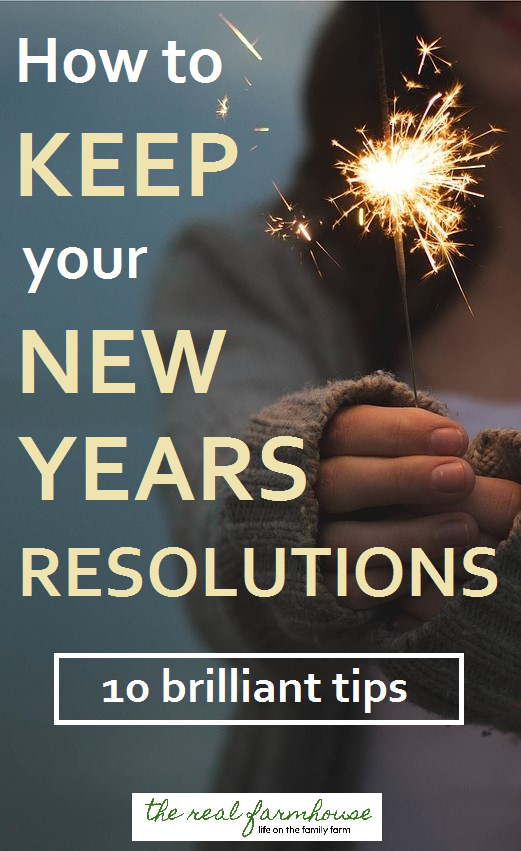How to keep your New Years Resolutions. 10 brilliant tips and strategies for New Years goals